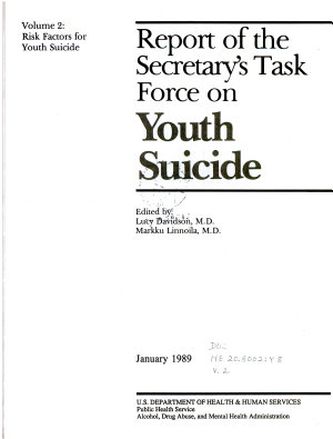 Report of the Secretary s Task Force on Youth Suicide  Risk factors for youth suicide PDF
