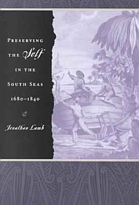 Preserving the Self in the South Seas  1680 1840