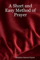A Short and Easy Method of Prayer PDF
