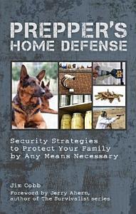 Prepper s Home Defense Book