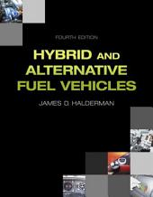 Hybrid and Alternative Fuel Vehicles: Edition 4