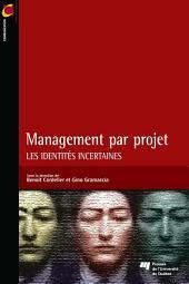 Management par projet: Les identités incertaines