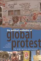 Political Aesthetics of Global Protest PDF
