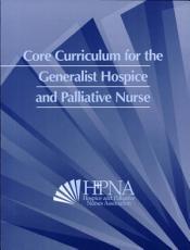 Core Curriculum for the Generalist Hospice and Palliative Nurses PDF