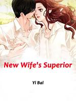 New Wife's Superior