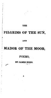 The Pilgrims of the Sun, and Mador of the Moor: Poems
