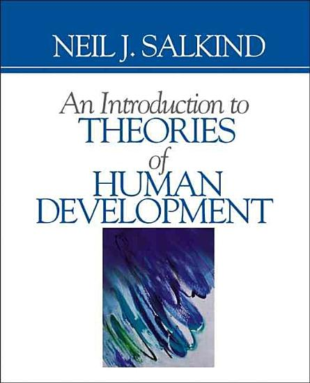 An Introduction to Theories of Human Development PDF