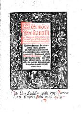 Sermo[n]es Prestantissimi Sacrarum literarum Doctoris Joa[n]nis Geilerii Keiserspergii Co[n]tionatoris Argentinen. fructuosissimi de te[m]pore et de s[an]ctis accomodandi: De arbore Humana. De. XII. excelentiis arboris Curcifixi. De. XII. fructibus spiritus sancti. De. XIII. Co[n]ditionibus mortis subtypo maioris villani arboru[m] cesaris Dorfmeier. Holtzmeier. De morte Virtuali siue gratie de dispositione ad felice[m] morte[m]. De. XXIII. obsequiis mortuis impe[n]dendis que sermonibus de morte virtuali annectuntur