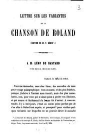 Lettre sur les Variantes de la Chanson de Roland (ed. de M. F. Gelin) à M. Léon de Bastard