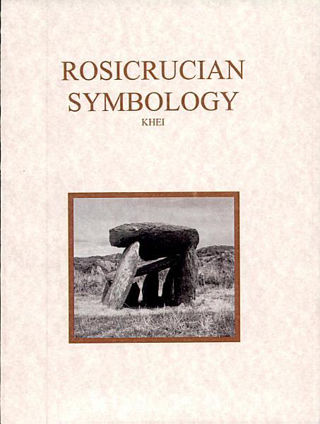 Rosicrucian Symbology