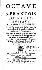 Octave de Saint François de Sales: evesque et prince de Genève...