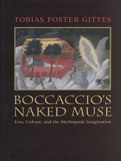Boccaccio's Naked Muse: Eros, Culture, and the Mythopoeic Imagination