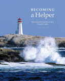 Cengage Advantage Books  Becoming a Helper Book