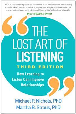 Lost Art of Listening  Third Edition
