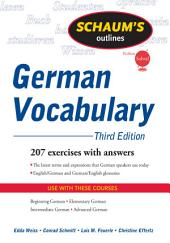 Schaum's Outline of German Vocabulary, 3ed: Edition 3