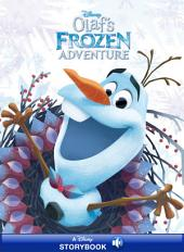 Olaf''s Frozen Adventure: A Disney Storybook with Audio
