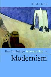 The Cambridge Introduction to Modernism