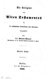 Kritik der Geschichte der Offenbarung: ¬Die Religion des alten Testamentes ; 1, Band 1,Ausgabe 1