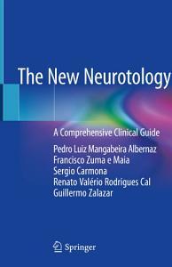 The New Neurotology