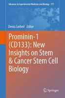 Prominin 1  CD133   New Insights on Stem   Cancer Stem Cell Biology PDF