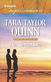 Her Secret Life: A Romantic Mystery of Love and Suspense