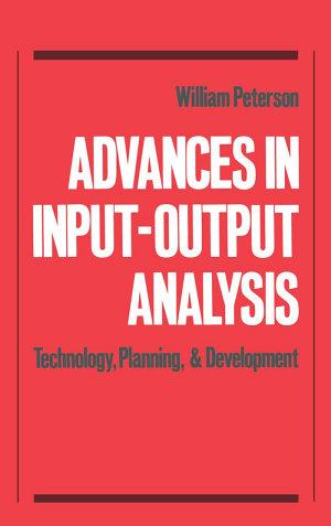 Advances in Input-output Analysis