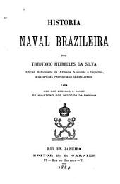 Historia naval brazileira: para uso das escolas á cargo do ministerio dos negocios da marinha