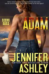 Adam: Riding Hard