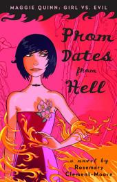 Prom Dates from Hell: Book 1