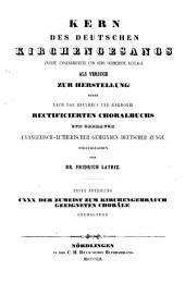 Kern des deutschen Kirchengesangs: Band 1