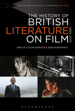 The History of British Literature on Film  1895 2015