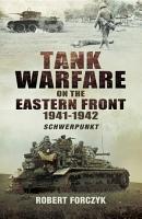 Tank Warfare on the Eastern Front 1941 1942 PDF