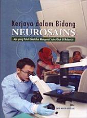 Kerjaya dalam Bidang Neurosains: Apa yang Patut Diketahui Mengenai Sains Otak di Malaysia (Penerbit USM)