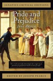 Pride and Prejudice: Ignatius Critical Editions