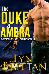 The Duke of Ambra: An Action Adventure Romance