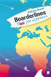 Boarderlines   Fuck You Happiness PDF
