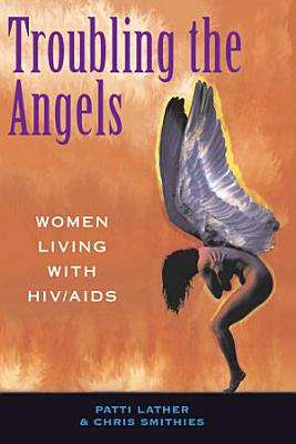 Troubling The Angels
