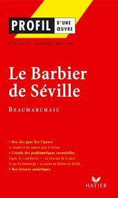 Profil - Beaumarchais : Le Barbier de Séville: Analyse littéraire de l'oeuvre