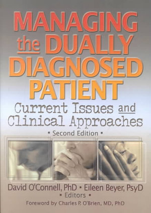 Managing the Dually Diagnosed Patient