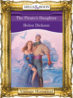 The Pirate s Daughter  Mills   Boon Historical