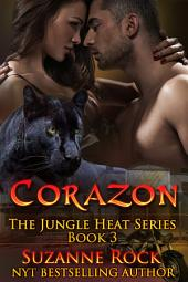 Corazon: Jungle Heat Series Book 3