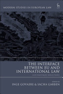 The Interface Between EU and International Law