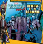 MARVEL's Guardians of the Galaxy Vol. 2: Revenge of the Ravagers