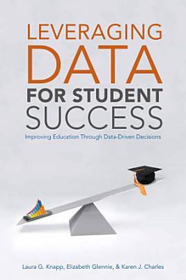 Leveraging Data for Student Success
