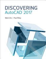 Discovering AutoCAD 2017 PDF