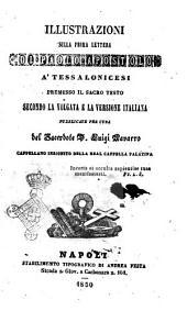 Illustrazioni sulla prima lettera di Paolo apostolo a' tessalonicesi premesso il sacro testo secondo la volgata e la versione italiana pubblicate per cura del sacerdote d. Luigi Navarro
