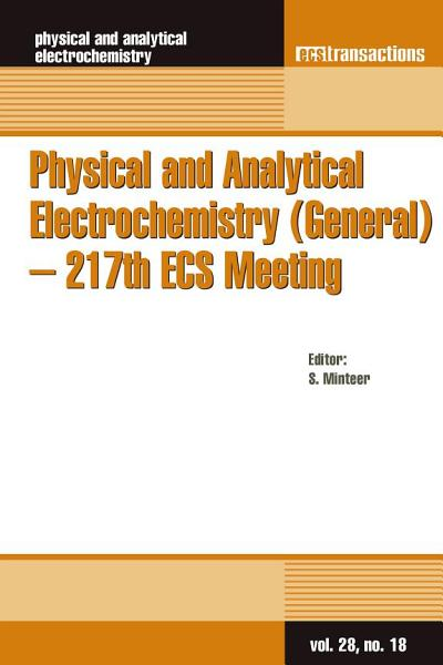 Physical and Analytical Electrochemistry  General    217th ECS Meeting