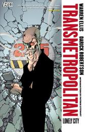 Transmetropolitan Vol. 5 Lonely City (New Edition)