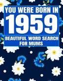 You Were Born In 1959