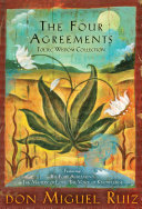 The Four Agreements Toltec Wisdom Collection Book